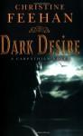 Dark Desire: Number 2 in series ('Dark' Carpathian) by Feehan, Christine (2007) Paperback - Christine Feehan