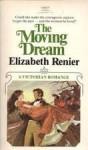 The Moving Dream - Elizabeth Renier