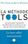 La Méthode Tools - Phil Stutz, Barry Michels, Maude Julien, Anatole Muchnik