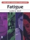 Fatigue - Lauren B. Krupp