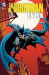 Tales of the Batman: Len Wein - Jim Aparo, Len Wein