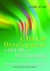 Child Development for Child Care and Protection Workers - Brigid Daniel, Robbie Gilligan, Sally Wassell