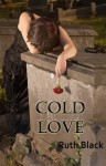 Cold Love - Ruth Black