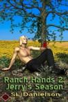 Ranch Hands 2: Jerry's Season - S.L. Danielson