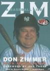 Zim: A Baseball Life - Don Zimmer, Dennis McKee, Joe Torre, Bill Madden