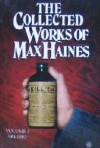 The Collected Works of Max Haines Volume #3 1989-1993 - Max Haines