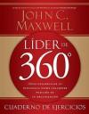 Lider de 360 Cuaderno de Ejercicios - John C. Maxwell