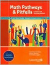 Math Pathways & Pitfalls Early and Whole Number Concepts with Algebra Readiness: Lessons and Teaching Manual Grade K and Grade 1 - Carne Barnett-Clarke, Alma B. Ramirez, Debra Coggins