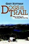 Dogs on the Trail - Gary Hoffman