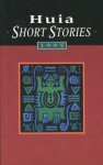 Huia Short Stories, 1995 - Huia Publishers