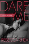Dare Me - Rebecca Shea