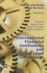 The World Bank Legal Review, Volume 3: International Financial Institutions and Global Legal Governance - Hassane Cisse, Daniel D. Bradlow, Benedict Kingsbury