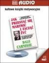 Cd mp3 jak przestać się martwić i zacząć żyć tw - Dale Carnegie