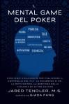 Il Mental Game Del Poker: Strategie collaudate per migliorare il controllo del tilt, la sicurezza di sé, la motivazione, la gestione della varianza ed altro ancora (Italian Edition) - Jared Tendler, Barry Carter, Giada Fang, Marcello Papa