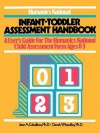 Humanics National Infant-Toddler Assessment Handbook: A User's Guide to the Humanics National Child Assessment Form Ages 0-23 - Jane A. Caballero