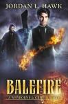 Balefire - Jordan L. Hawk