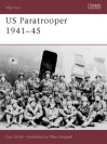 US Paratrooper 1941-45 - Carl Smith, Mike Chappell