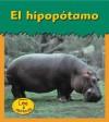 El Hipopotamo = Hippopotamus - Patricia Whitehouse
