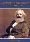 Manuscritos económicos y filosóficos (Spanish Edition) - Karl Marx