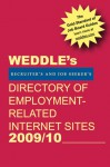WEDDLE's Directory of Employment-Related Internet Sites 2009/10 - Peter Weddle