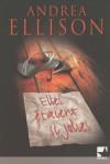 Elles étaient Si Jolies - J.T. Ellison, Andrea Ellison, Philippe Mortimer