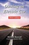 Owning an Electric Car - 2010 Edition - Michael Boxwell, Quentin Willson