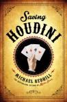 Saving Houdini - Michael Redhill