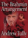 The Brahmin Arrangement - Andrew Tully