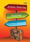Podróż za jeden uśmiech - Adam Bahdaj