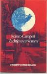 Zachtjes neerkomen - Remco Campert