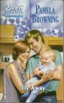 Fly Away (American Romance No. 241) - Pamela Browning