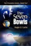 The Seven Bowls - Ralph D. Curtin
