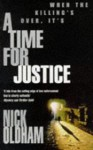 A Time For Justice - Nick Oldham