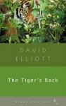 The Tiger's Back - David Elliott