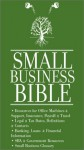 Small Business Bible: Must Have Phone Numbers, Business Resources, Financial, Tax & Legal Information - Aspatore Books