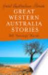 Great West Australia Stories - Bill Marsh