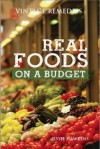 Real Foods on a Budget - Jessie Hawkins