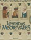 El Gran Libro de Leyendas Medievales - Francesc Miralles, Adria Fruitos
