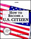 How to Become A U.S. Citizen - Eve P. Steinberg