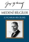 Medeni Bilgiler - Mustafa Kemal Atatürk