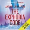 The Exphoria Code - Antony Johnston, Yolanda Kettle