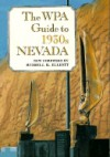 The Wpa Guide To 1930s Nevada - Writers Program Of The Work Projects Administsration
