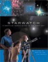 Starwatch: A Month-By-Month Guide to the Night Sky - Robin Kerrod