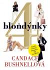 4 Blondýnky - Candace Bushnell, Pavel Kaas