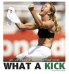 What a Kick: How a Clutch World Cup Win Propelled Women's Soccer (Captured History Sports) - Emma Carlson Berne