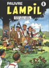 Pauvre Lampil, tome 6 - Willy Lambil, Raoul Cauvin