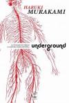 Underground: O Atentado de Tóquio e a Mentalidade Japonesa - Haruki Murakami, Susana Serras Pereira