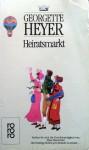 Heiratsmarkt - Emi Ehm, Georgette Heyer