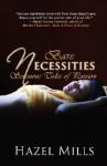 Bare Necessities: Sensuous Tales of Passion - Hazel Mills
