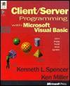 Client/Server Programming with Microsoft Visual Basic - Ken Miller, Ken Miller